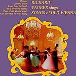 Richard Tauber Sings Songs Of Old Vienna