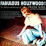 Frank DeVol & His Orchestra Fabulous Hollywood!