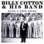 Billy Cotton & His Band Sing A New Song