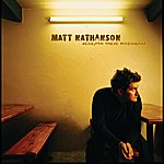 Matt Nathanson Beneath These Fireworks