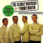 The Clancy Brothers Hearty And Hellish