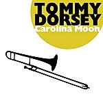Tommy Dorsey Carolina Moon