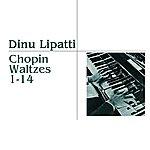 Dinu Lipatti Chopin Waltzes 1-14