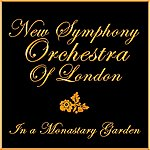 New Symphony Orchestra Of London In A Monastary Garden