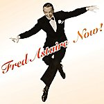 Fred Astaire Now