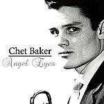 Chet Baker Angel Eyes