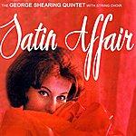 George Shearing Quintet Satin Affair