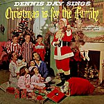 Dennis Day Christmas Is For The Family