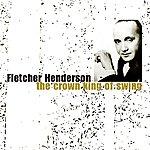 Fletcher Henderson The Crown King Of Swing