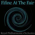 Royal Philharmonic Fifine At The Fair