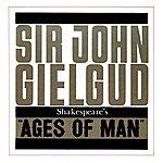 Sir John Gielgud Shakespeare's 'ages Of Man'