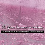 Paris Conservatoire Orchestra The Merry Wives Of Windsor And Other Favourite Overtures