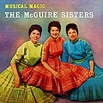 The McGuire Sisters Musical Magic
