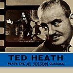 Ted Heath Ted Heath Plays The Al Jolson Classics