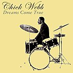 Chick Webb Dreams Come True