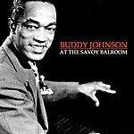 Buddy Johnson At The Savoy Ballroom