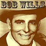 Bob Wills Bob Wills
