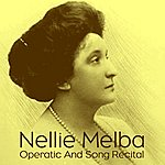 Nellie Melba Operatic And Song Recital