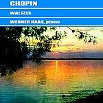 Werner Haas Chopin Waltzes