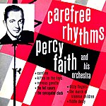Percy Faith & His Orchestra Carefree Rhythms