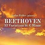 Andor Foldes Beethoven 32 Variations In C Minor