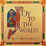 Roger Wagner Chorale Joy To The World!