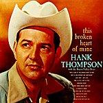 Hank Thompson This Broken Heart Of Mine