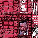 Lightnin' Slim High & Low Down