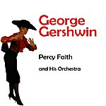 Percy Faith & His Orchestra The Album Of George Gershwin