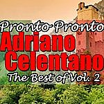 Adriano Celentano Pronto Pronto: The Best Of Vol. 2