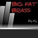 Billy May Big Fat Brass