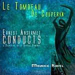 Ernest Ansermet Ansermet Conducts Ravel - Le Tombeau De Couperin