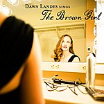 Dawn Landes The Brown Girl