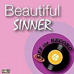 Off The Record Beautiful Sinner - Single