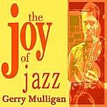 Gerry Mulligan Gerry Mulligan The Joy Of Jazz