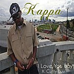 Kappa I Love You Boy (Feat. Cutty Luv) - Single