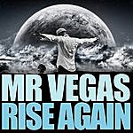 Mr. Vegas Rise Again