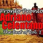 Adriano Celentano Pronto Pronto: The Best Of Vol. 1