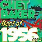 Chet Baker Best Of 1956: Vol. 4