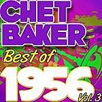 Chet Baker Best Of 1956: Vol. 3