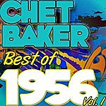 Chet Baker Best Of 1956: Vol. 1