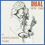 Dual A Fortunate Time