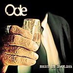 Ode Man In A Glass