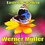 Werner Müller Eastern Paradise