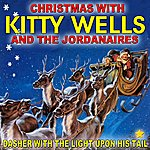 Kitty Wells Dasher With The Light Upon His Tail: Christmas With Kitty Wells