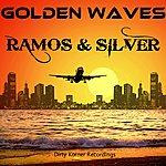 Ramos Sr. Golden Waves Ep
