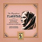 Kirsten Flagstad Magnificent Flagstad