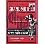 Beth Custer My Grandmother Dvd