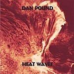 Dan Pound Heat Waves