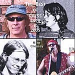 Mike Cressey The Best Of Cress: 1970 - 2005